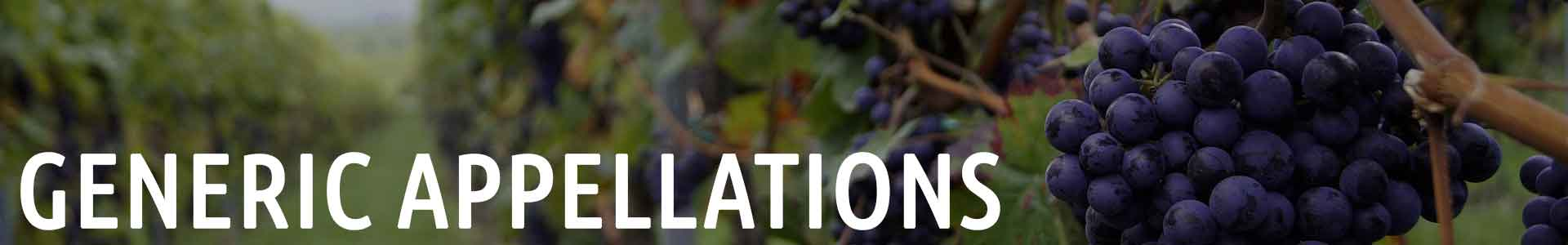 Pleasure Wine: Generic Appellations